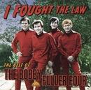 I Fought The Law: The Best Of Bobby Fuller Four/Bobby Fuller Four