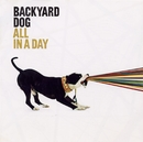 All In A Day/Backyard Dog