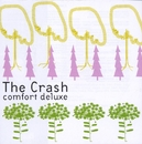 Comfort Deluxe/The Crash