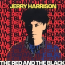 The Red And The Black/Jerry Harrison