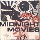Midnight Movies/Midnight Movies