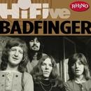 Rhino Hi-Five: Badfinger/Badfinger
