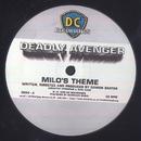 Milo's Theme/Deadly Avenger