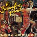Piazzolla et al : Mi Buenos Aires querido/Daniel Barenboim