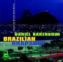 Brazilian Rhapsody/Daniel Barenboim
