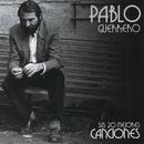 Sus 20 mejores canciones/Pablo Guerrero