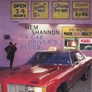 A Cab Driver's Blues/Mem Shannon