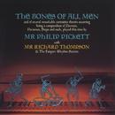 The Bones Of All Men/Phillip Pickett With Richard Thompson