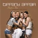 Start A Fire/Tiffany Affair