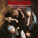 No Pain No Gain/Backsliders