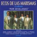 Lo mejor por Sevillanas/Ecos de las Marismas