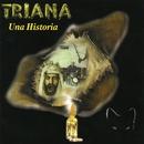 Una Historia/Triana