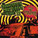 Viva Las Violence/Wednesday 13's Frankenstein Drag Queens From Planet 13