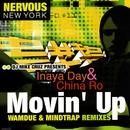 Movin' Up/DJ Mike Cruz Presents Inaya Day & China Ro