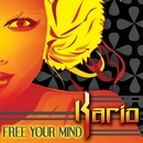 Free Your Mind/Kario
