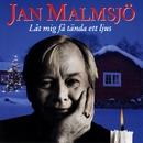 Jan Malmsjö - Låt mig få tända ett ljus/Jan Malmsjö