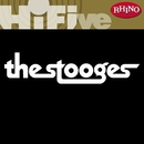 Rhino Hi-Five: The Stooges/The Stooges