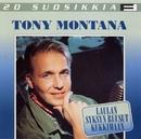 20 Suosikkia / Laulan syksyn ruusut kukkimaan/Tony Montana