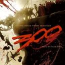 300 Original Motion Picture Soundtrack/300 Original Motion Picture Soundtrack