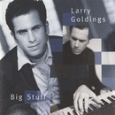 Big Stuff/Larry Goldings