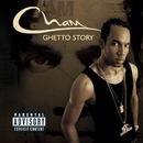 Ghetto Story [Explicit Content] (U.S. Version)/Cham
