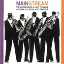 Mainstream/Vic Dickenson & Joe Thomas & Their All-Star Jazz Groups