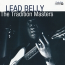 Tradition Masters Series: Lead Belly/Leadbelly