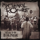 Welcome To The Black Parade (Int'l Maxi)/My Chemical Romance