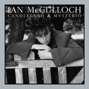 Candleland & Mysterio [Extended Editions]/Ian McCulloch