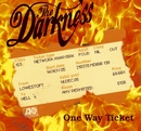 One Way Ticket [Video Single Clean]/The Darkness