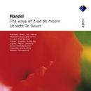 Handel : The Ways of Zion do Mourn & Te Deum, 'Utrecht'  -  Apex/Felicity Palmer, Marjana Lipovsek, Kurt Equiluz, Stephen Varcoe, John Eliot Gardiner & Concentus musicus Wien