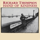 Hand Of Kindness/Richard Thompson