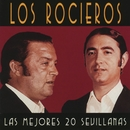 Las 20 mejores sevillanas/Los Rocieros