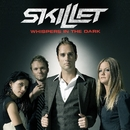 Whispers In The Dark (6-94425)/Skillet
