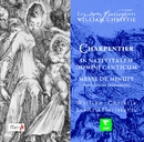 Charpentier : In Nativitatem Domini Canticum; Messe de Minuit pour Noel; Noel sur les instruments/William Christie