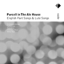 Purcell in the Ale House - English Part Songs & Lute Songs  -  Apex/Mark Brown, Ian Partridge & Pro Cantione Antiqua