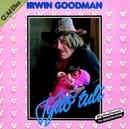 Tyttö tuli/Irwin Goodman