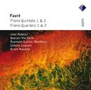 Fauré : Piano Quintets & Piano Quartets/Jean Hubeau