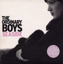 Seaside/The Ordinary Boys