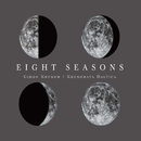 Eight Seasons: Astor Piazzolla - Four Seasons of Buenos Aires; Vivaldi - Four Seasons/Gidon Kremer/Kremerata Baltica