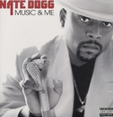 Music And Me/Nate Dogg