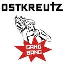 Gangbang/Ostkreutz