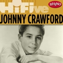Rhino Hi-Five: Johnny Crawford/Johnny Crawford