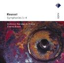 Roussel : Symphonies Nos 1 - 4/Charles Dutoit