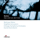 Mahler : Das Lied von der Erde [Song of the Earth]/Daniel Barenboim & Chicago Symphony Orchestra