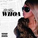 Whoa  [Digital Download]/Lil' Kim