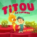 Le Titou/Titou Le Lapinou