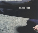 The Fire Theft/The Fire Theft