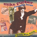 Diddy Wah Diddy/Mike Furber