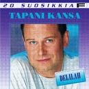 20 Suosikkia / Delilah/Tapani Kansa